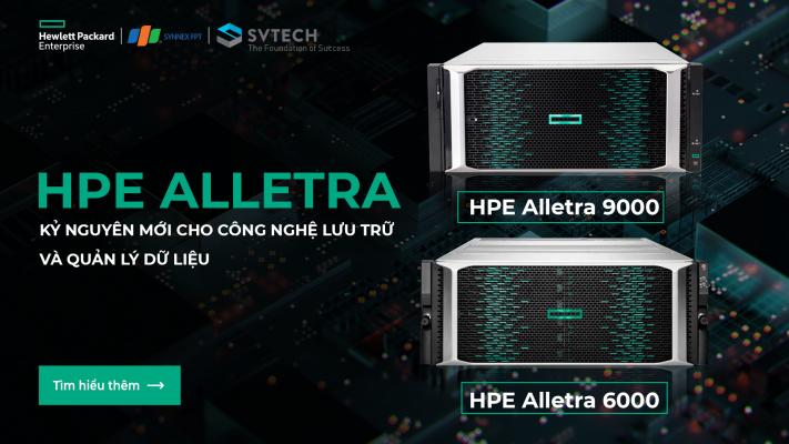 HPE Alletra - Mở ra kỷ nguyên mới cho công nghệ lưu trữ và quản lý dữ liệu